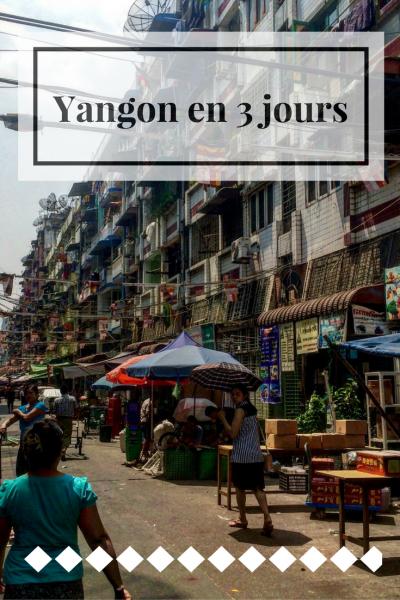 Les rues de Yangon au Myanmar