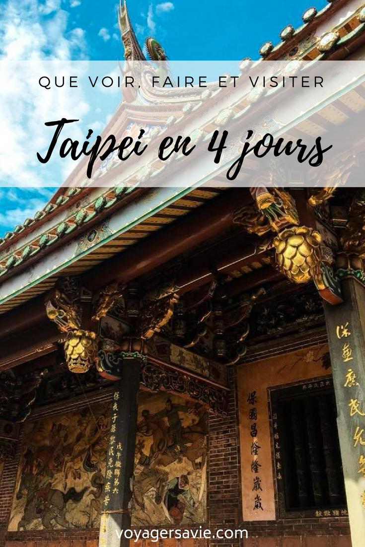 Visiter Taipei en 4 jours, tous mes conseils