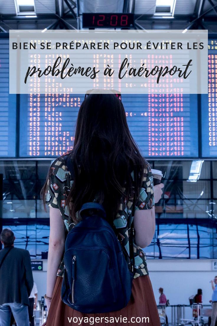 Comment éviter les problèmes à l'aéroport