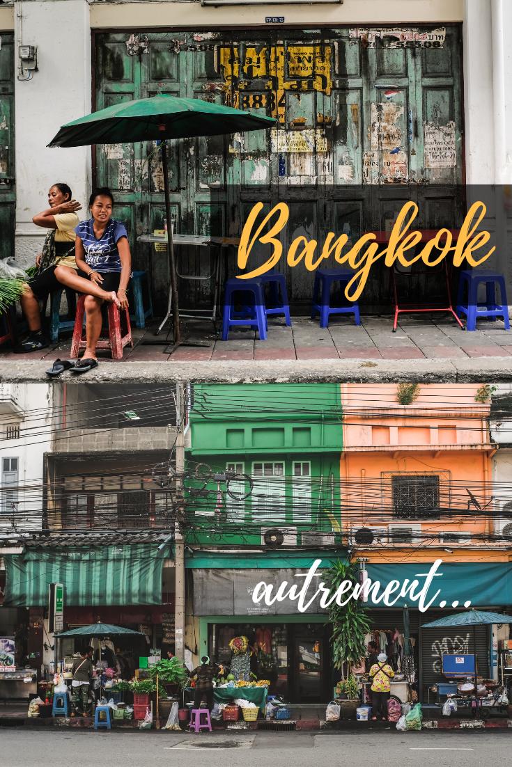 Visiter Bangkok autrement