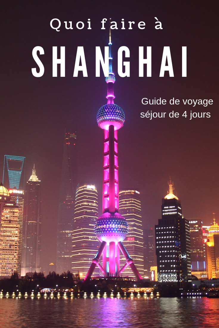 Quoi faire à Shanghai