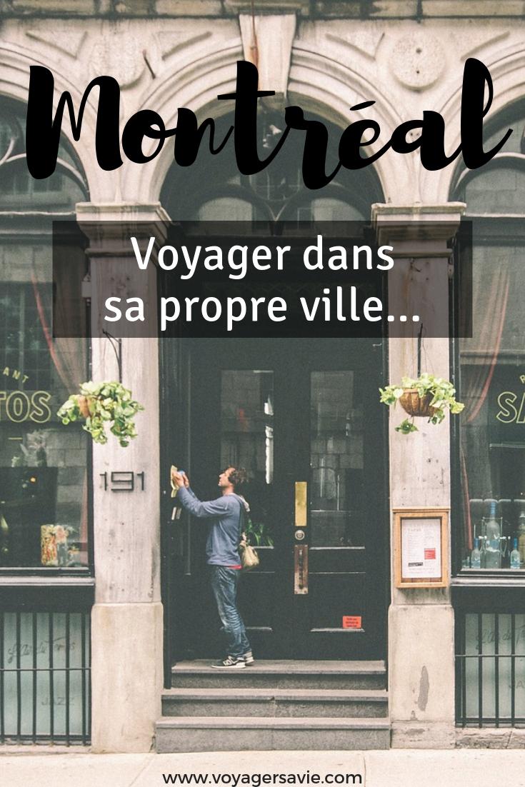 Visiter Montréal pour les habitants