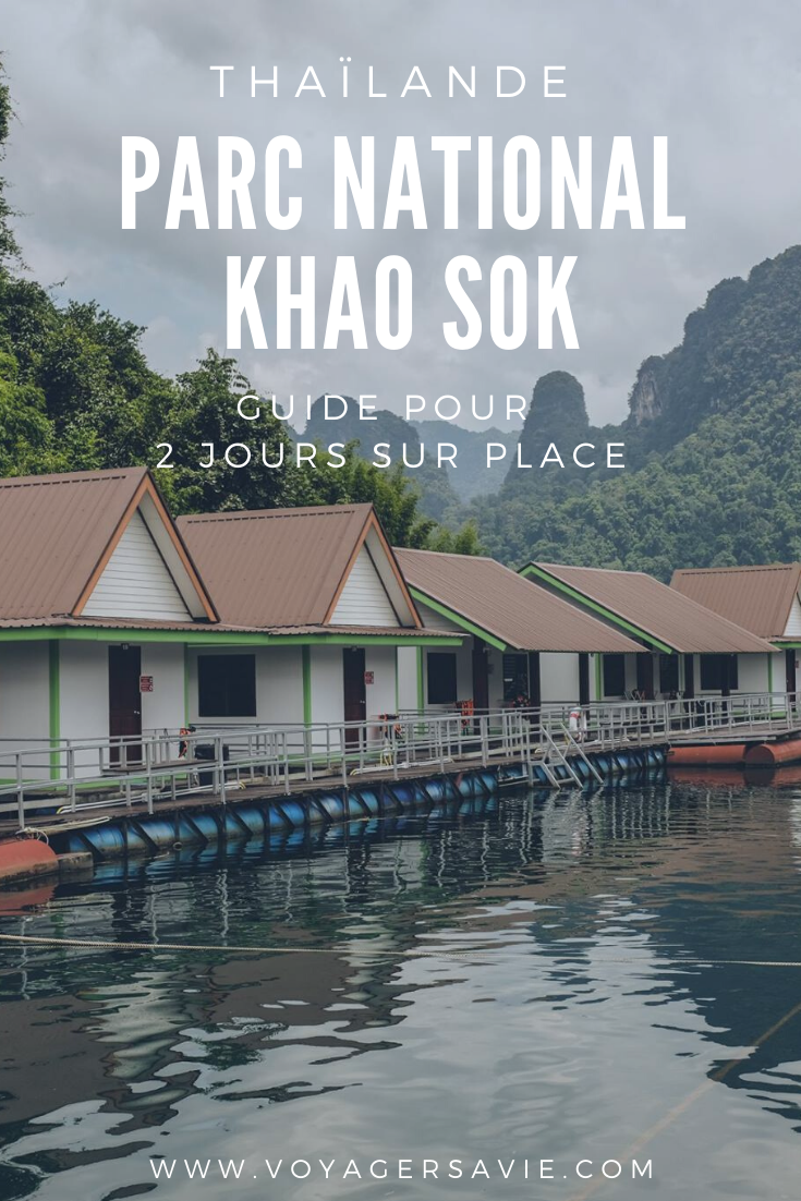 Parc National Khao Sok en 2 jours