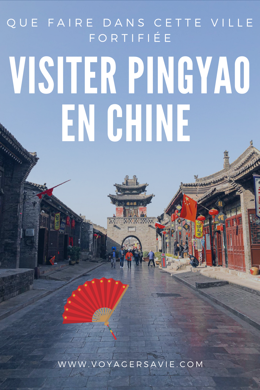 Visiter Pingyao en Chine : Ville fortifiée à visiter en Chine