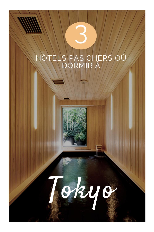 3 hôtels où dormi à Tokyo pour pas cher